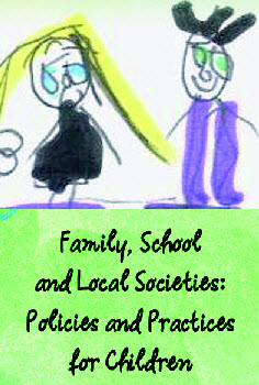 Family, School, and Local Societies_Policies and Practices for Children
