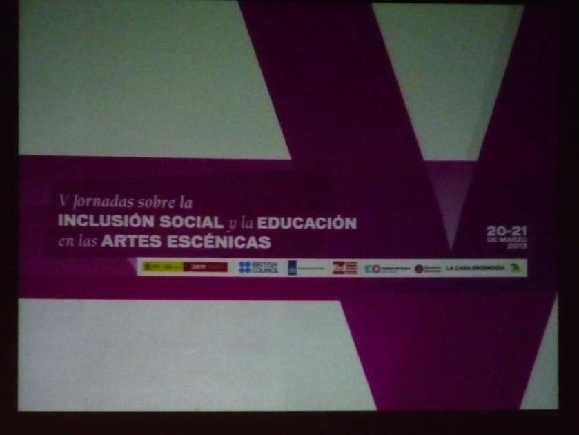 V Jornadas Inclusión Social y Educación de las Artes Escénicas