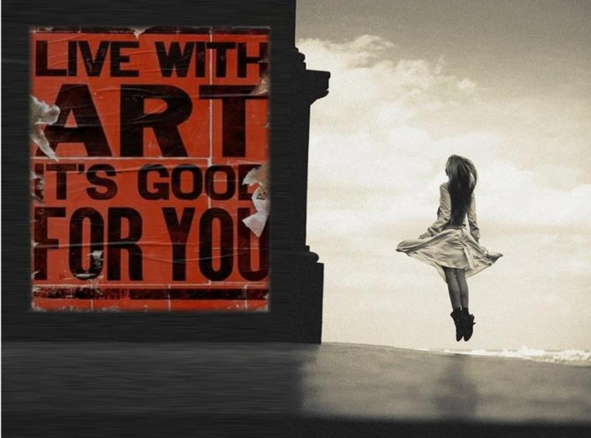 live with art is good for you