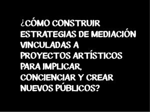 la-mediacin-como-forma-de-prctica-artstica-1-638