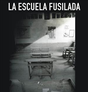 Escuela fusilada